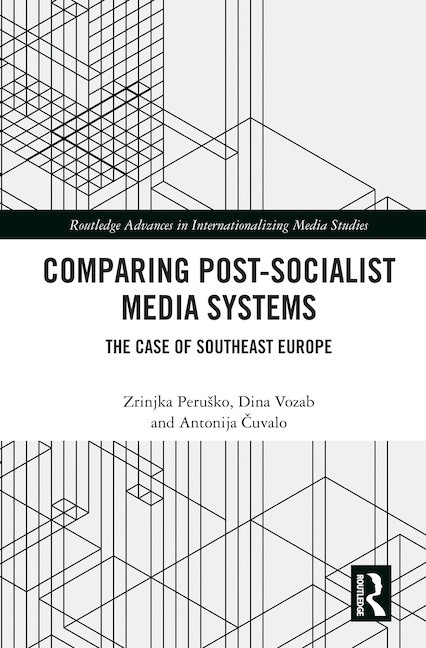 Comparing Post-Socialist Media Systems - Book launch and roundtable discussion
