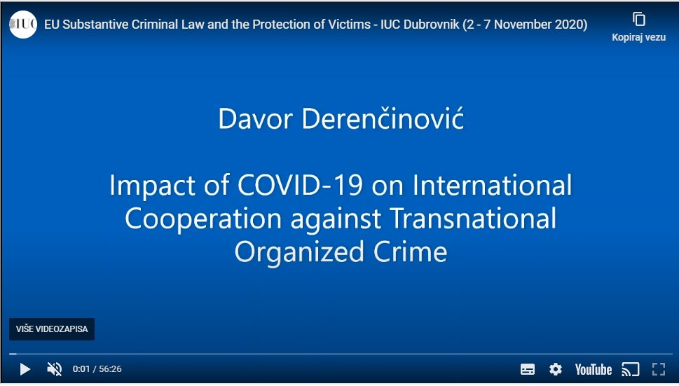 Davor Derenčinović - Impact of COVID-19 on International Cooperation against Transnational Organized Crime
